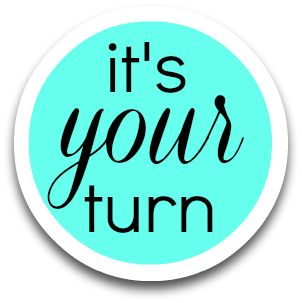 its-your-turn